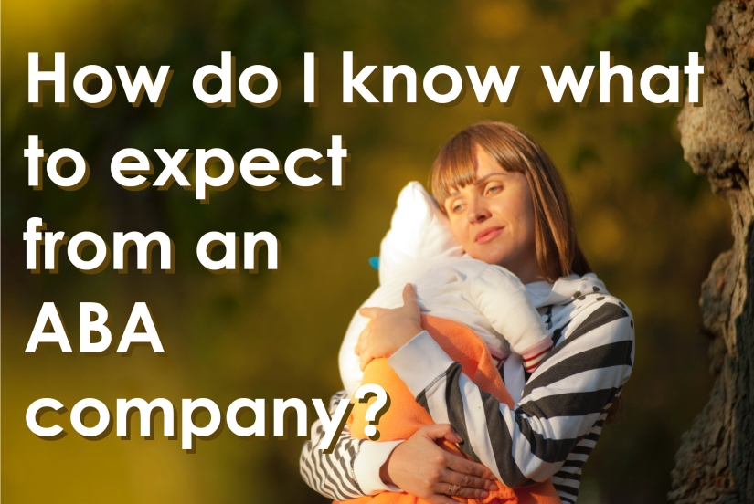 How do I know what to expect from an ABA company?